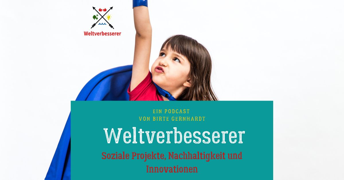 Weltverbesserer Podcast